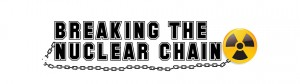 """Breaking the nuclear chain"""", a new campaign"""