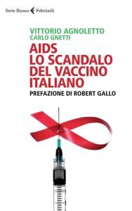 """""""AIDS: Lo scandalo del vaccino italiano"""""""