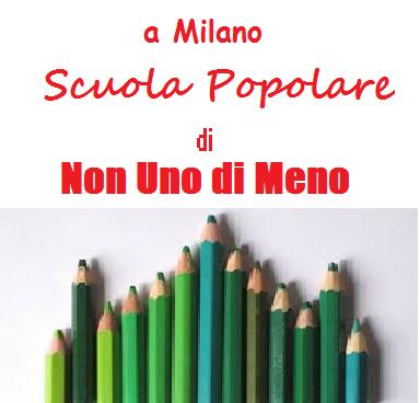 """Scuole Popolari """"NonUnodiMeno"""" a Milano"""