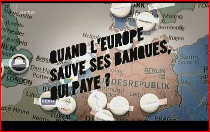 Quand l'Europe sauve ses banques, qui paye? affiche