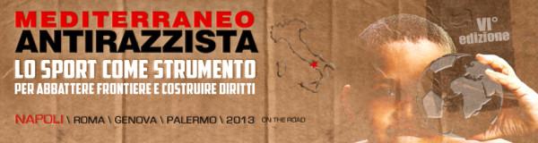 """Al via la rassegna """"Mediterraneo Antirazzista 2013"""""""