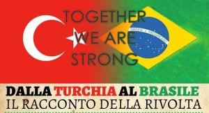 Dalla Turchia al Brasile, il racconto della rivolta