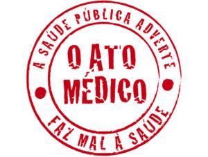 Entidades buscam apoio para manutenção do veto ao Ato Médico no Brasil