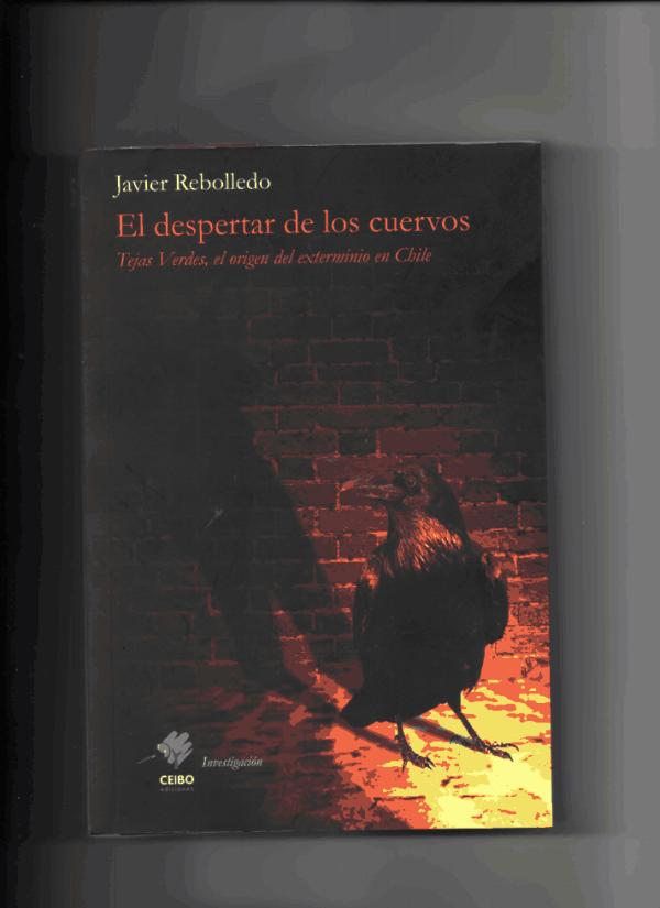 """""""El despertar de los cuervos"""", Javier Rebolledo"""