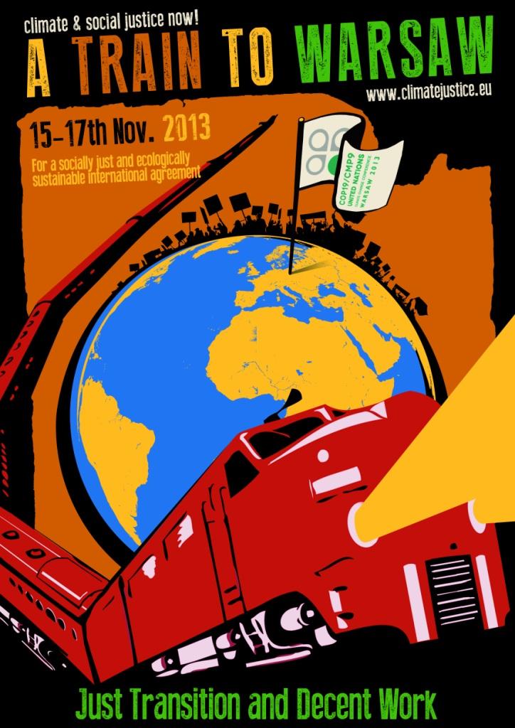 Train du climat pour Varsovie 15-18/11/13 : Changeons le système, pas le climat !