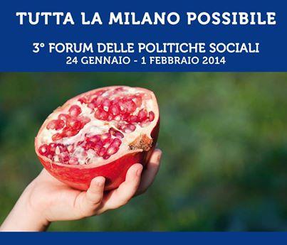 Milano – Terzo Forum delle Politiche Sociali