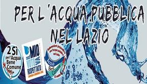 Lazio: vincono l'acqua pubblica e la partecipazione