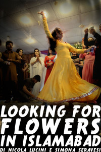"Proiezione del documentario  ""Looking for Flowers in Islamabad"""