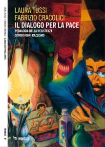 Il dialogo per la pace – Pedagogia della Resistenza contro ogni razzismo
