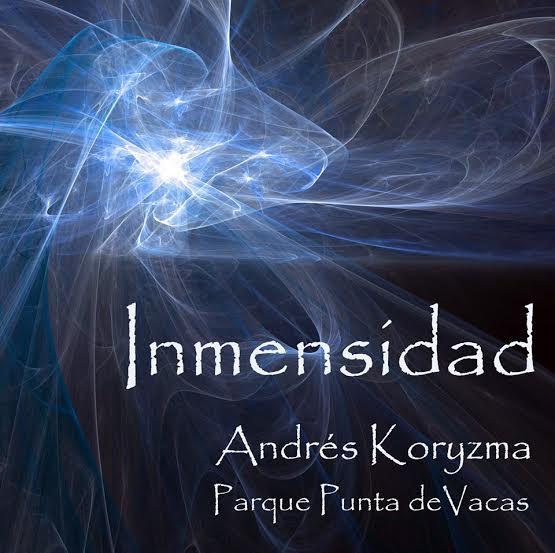 Inmensidad – por Andrés Koryzma