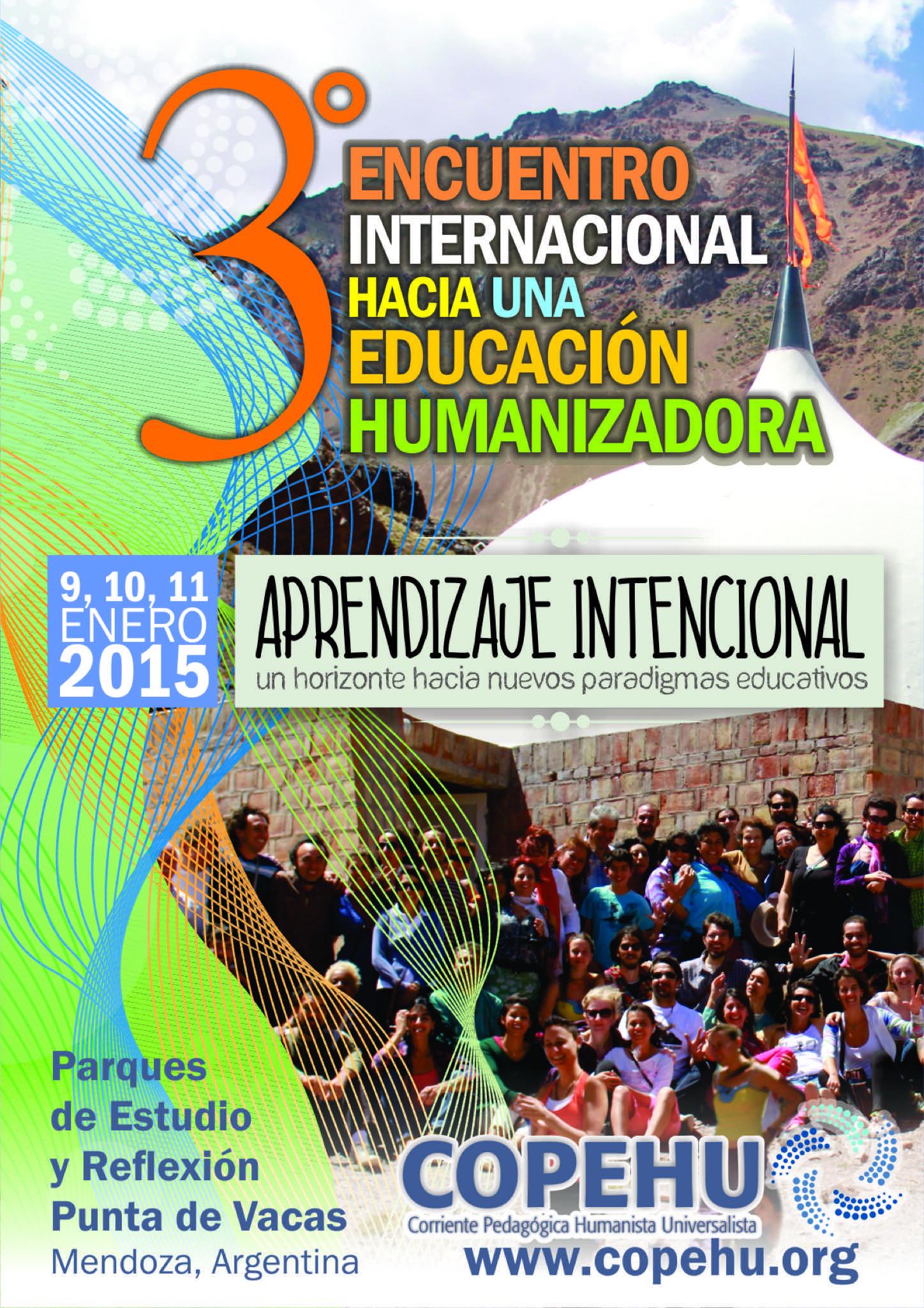 """Encuentro Internacional """"Hacia una Educación Humanizadora"""" en la Cordillera de los Andes"""