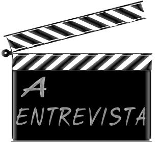 A Entrevista