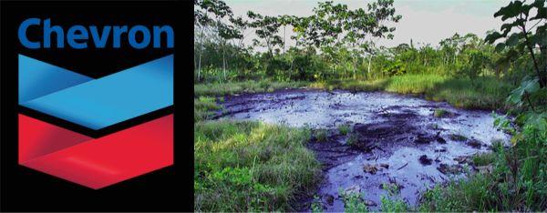 Der Fall Chevron-Texaco oder  wenn Ungerechtigkeit zum Geschäft wird
