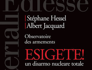 Esigete! Un disarmo nucleare totale