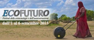 Ecofuturo: il festival delle ecotecnologie e dell'autocostruzione