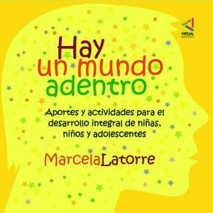 «Hay un mundo adentro»: Marcela Latorre