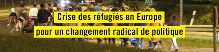 Europe. Il faut modifier radicalement la réponse apportée à la crise des réfugiés