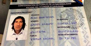O Πρόεδρος της Ecuarunari μπαίνει στον Ισημερινό με διαβατήριο που εκδόθηκε από οργάνωση ιθαγενών