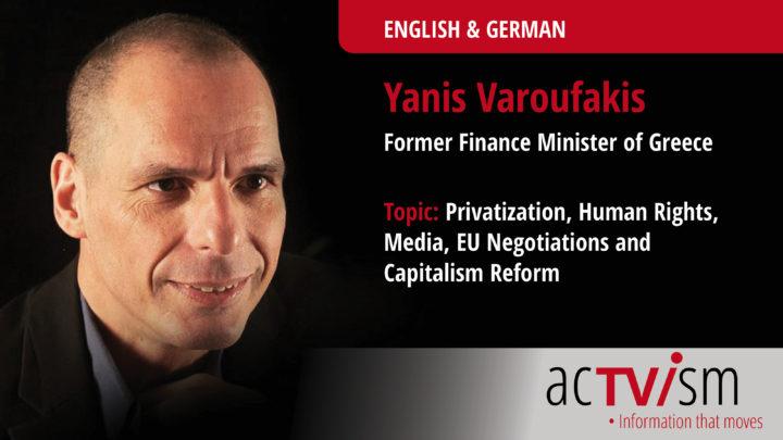 Yanis Varoufakis spricht über Privatisierung, Menschenrechte & Kapitalismus