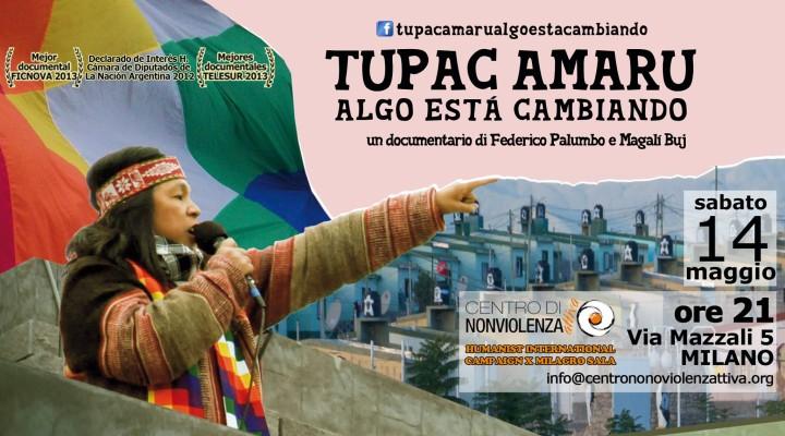 """Proiezione del documentario """"Tupac Amaru: algo esta cambiando"""" a Milano"""