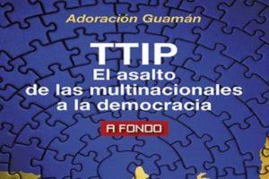 Adoracion Guaman : « le TTIP est anti-démocratique »
