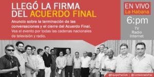 «Hemos llegado a un Acuerdo Final, integral y definitivo» anuncian FARC-EP y gobierno colombiano
