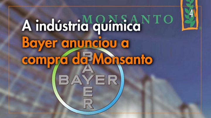 Porque a Bayer comprou a Monsanto?