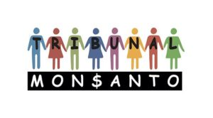 Monsanto Tribunal in The Hague: a big step for the world movement for food sovereignty