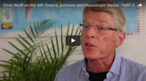 Ernst Wolff: IMF, Greece, Activism and Mainstream Media