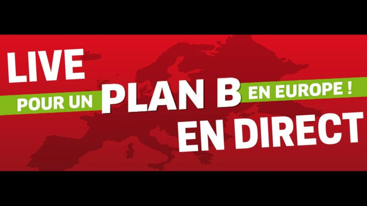 Plan B απέναντι στη νεοφιλελεύθερη Ε.Ε.