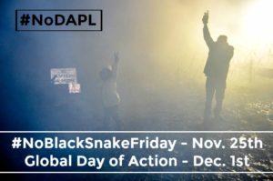 #NoBlackSnakeFriday and Global Day of Action against Dakota Access Pipeline
