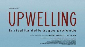 Upwelling – la risalita delle acque profonde al FilmMakerFest