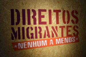Direitos migrantes: nenhum a menos