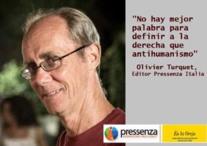 """Olivier Turquet """"Non c'è miglior parola di antiumanesimo per definire la destra"""""""