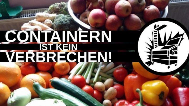 Aktion gegen Lebensmittelverschwendung: Containern ist kein Verbrechen!