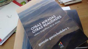 «Otras Miradas, Otras Realidades» de Gonzalo García-Huidobro S.