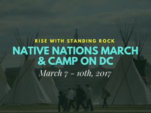 March 10th 2017, Native March on Washington DC