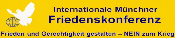 15. Internationale Münchner Friedenskonferenz: Frieden und Gerechtigkeit gestalten – NEIN zum Krieg