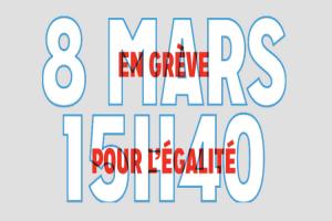 [journée internationale pour les droits des femmes] #8mars15h40 en grève