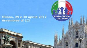 Milano 29 e 30 aprile 2017: 5° incontro annuale di Lista Civica Italiana
