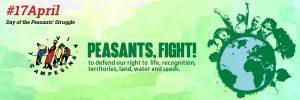 17. April: Tag des kleinbäuerlichen Widerstands