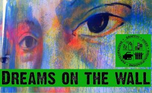 "I graffiti di ""Dreams on the wall"" ultima tappa: inaugurazioni e meeting itineranti"