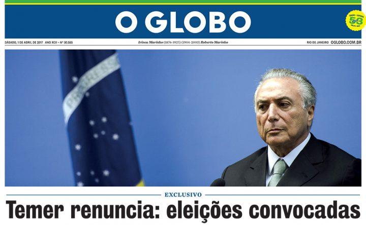 Sátira: Edição falsa de O Globo circula por São Paulo e anuncia renúncia de Temer