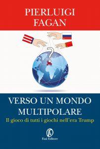 Fagan e il nuovo mondo multipolare