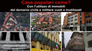 Case popolari come? Con l'utilizzo degli immobili del demanio civile e militare