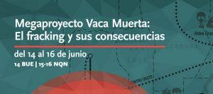 Jornadas internacionales megaproyecto Vaca Muerta