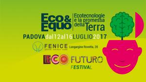 Ecofuturo: entra nel vivo il festival delle ecotecnologie