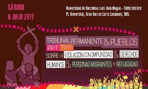 Tribunal Permanente de los pueblos (TPP) sobre la violación con impunidad de los derechos humanos de las personas migrantes y refugiadas y su impunidad