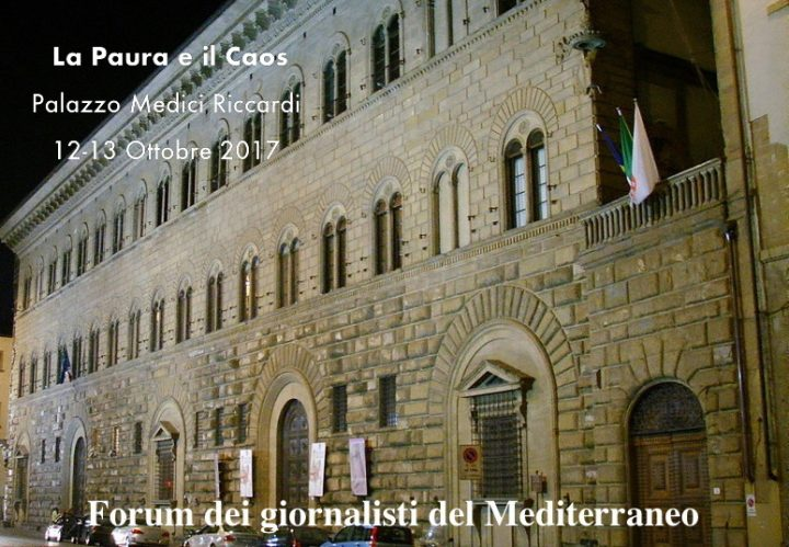 Forum dei Giornalisti del Mediterraneo 2017: la Paura e il Caos