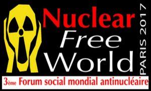 Le 3ème Forum Social Mondial antinucléaire se tiendra à Paris du 2 au 4 novembre 2017